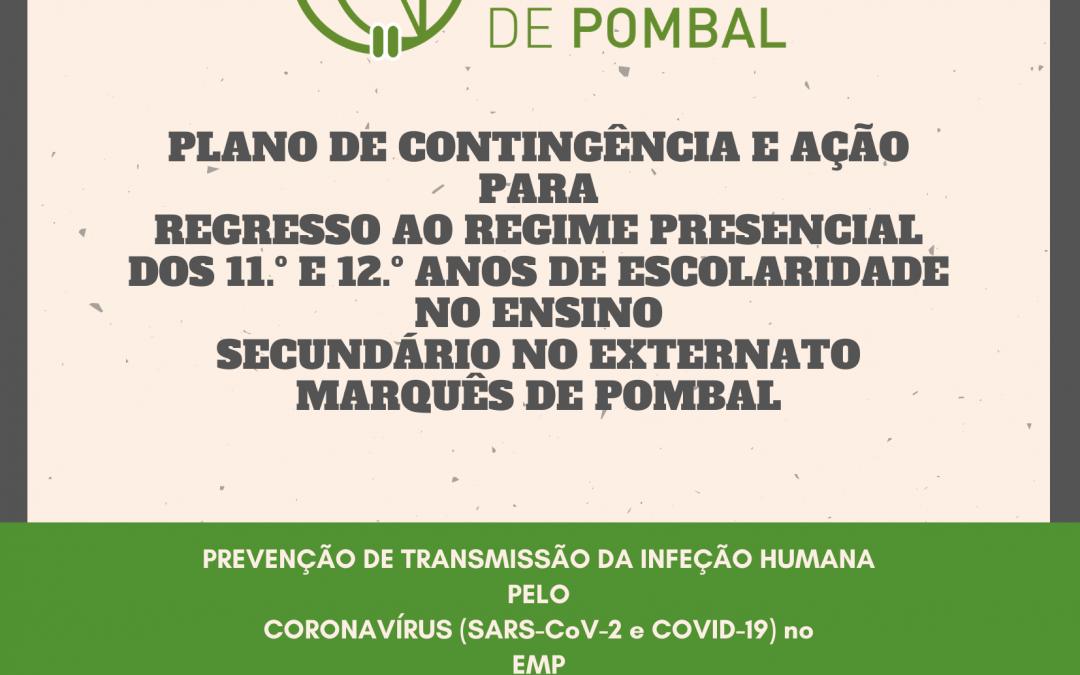 PLANO DE CONTINGÊNCIA E AÇÃO PARA REGRESSO AO REGIME PRESENCIAL DOS 11.º E 12.º ANOS DE ESCOLARIDADE NO ENSINO SECUNDÁRIO NO EXTERNATO MARQUÊS DE POMBAL
