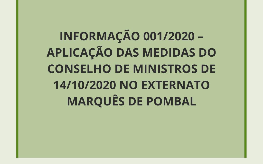 INFORMAÇÃO 001-2020 – APLICAÇÃO DAS MEDIDAS DO CONSELHO DE MINISTROS DE 14-10-2020 NA EXTERNATO MARQUÊS DE POMBAL.